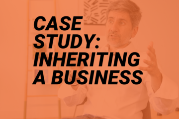 Case study: Inheriting a business