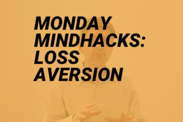 mindhack loss aversion